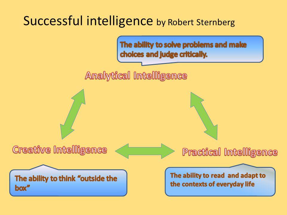 Successful intelligence by Robert Sternberg