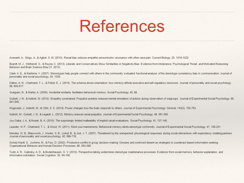 References Avenanti, A., Sirigu, A., & Aglioti, S.