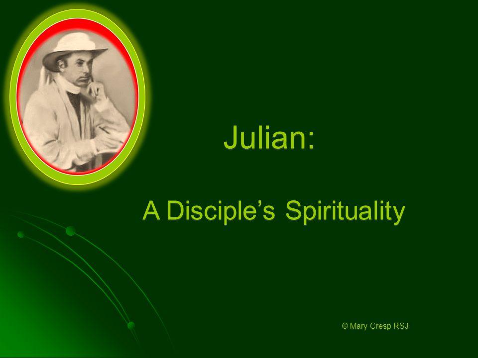 Julian: A Disciple's Spirituality © Mary Cresp RSJ