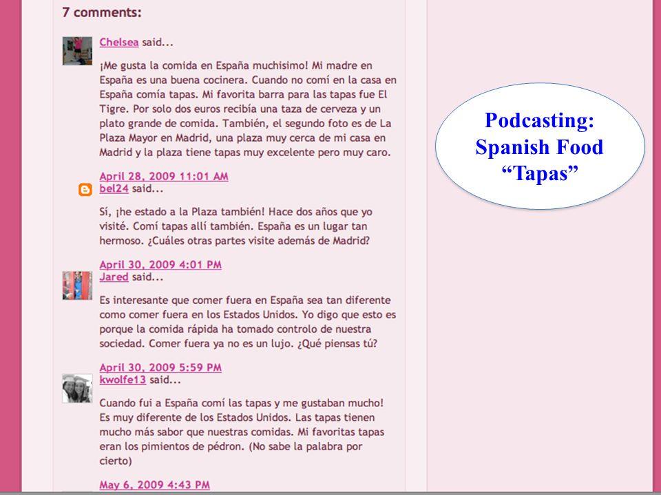 "Podcasting: Spanish Food ""Tapas"" Podcasting: Spanish Food ""Tapas"""