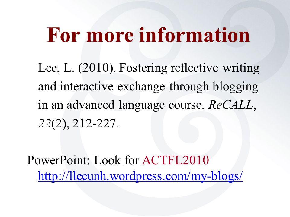 For more information Lee, L. (2010).