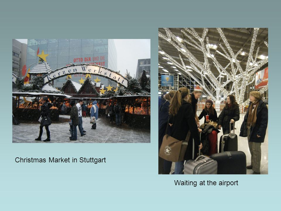 Christmas Market in Stuttgart Waiting at the airport