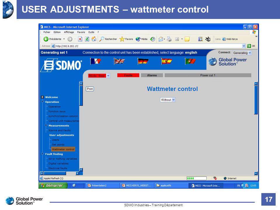 17 Titre de la diapositive SDMO Industries – Training Département USER ADJUSTMENTS – wattmeter control
