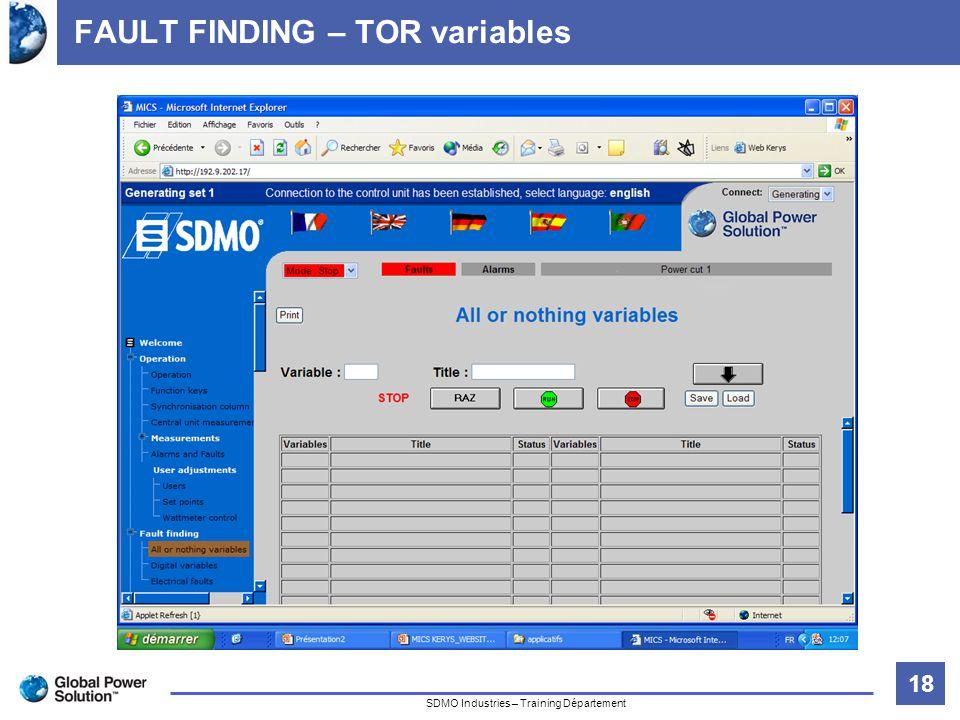 18 Titre de la diapositive SDMO Industries – Training Département FAULT FINDING – TOR variables