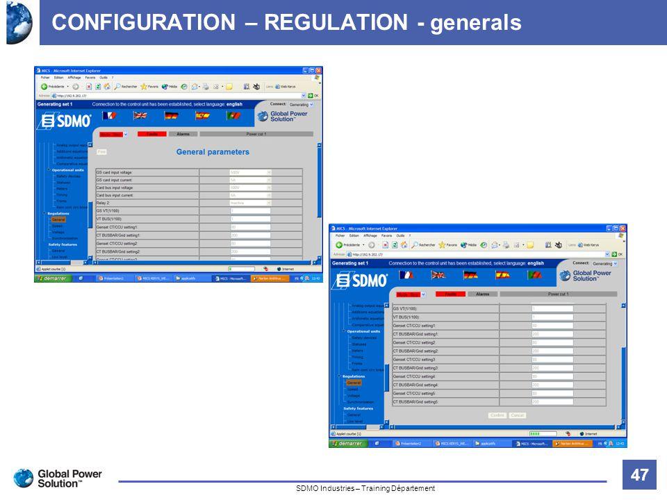 47 Titre de la diapositive SDMO Industries – Training Département CONFIGURATION – REGULATION - generals