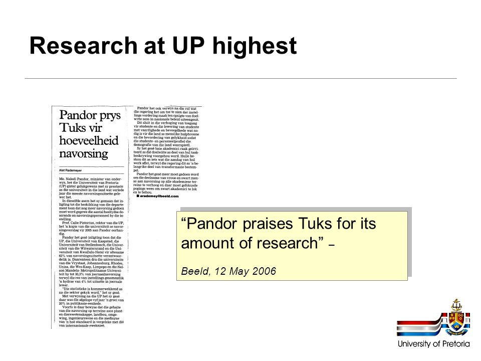Research at UP highest Pandor praises Tuks for its amount of research – Beeld, 12 May 2006
