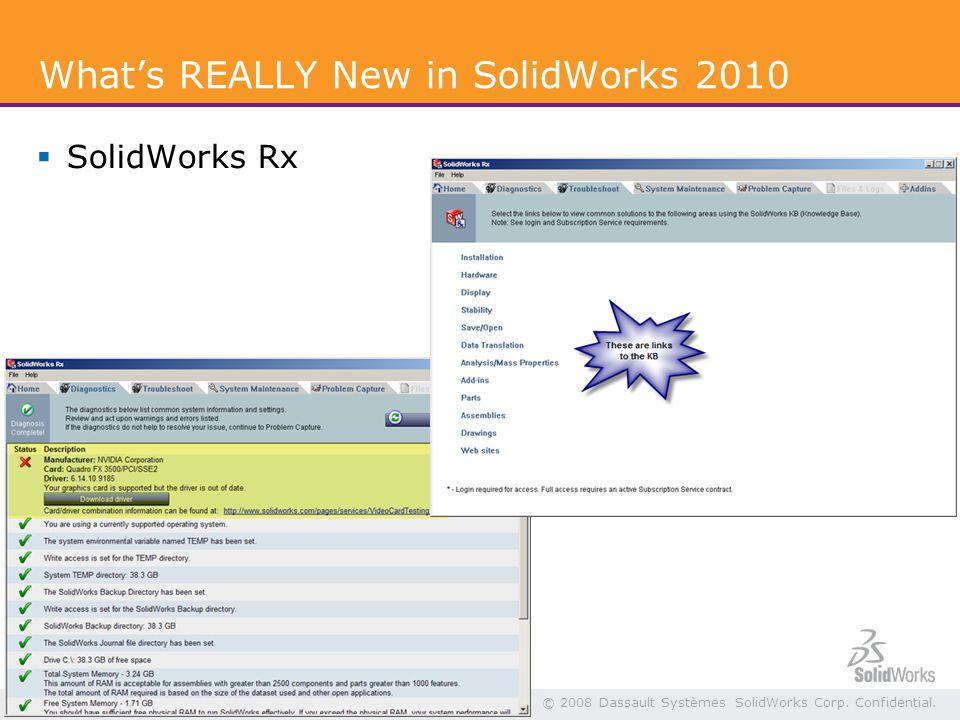5 © 2008 Dassault Systèmes SolidWorks Corp. Confidential.