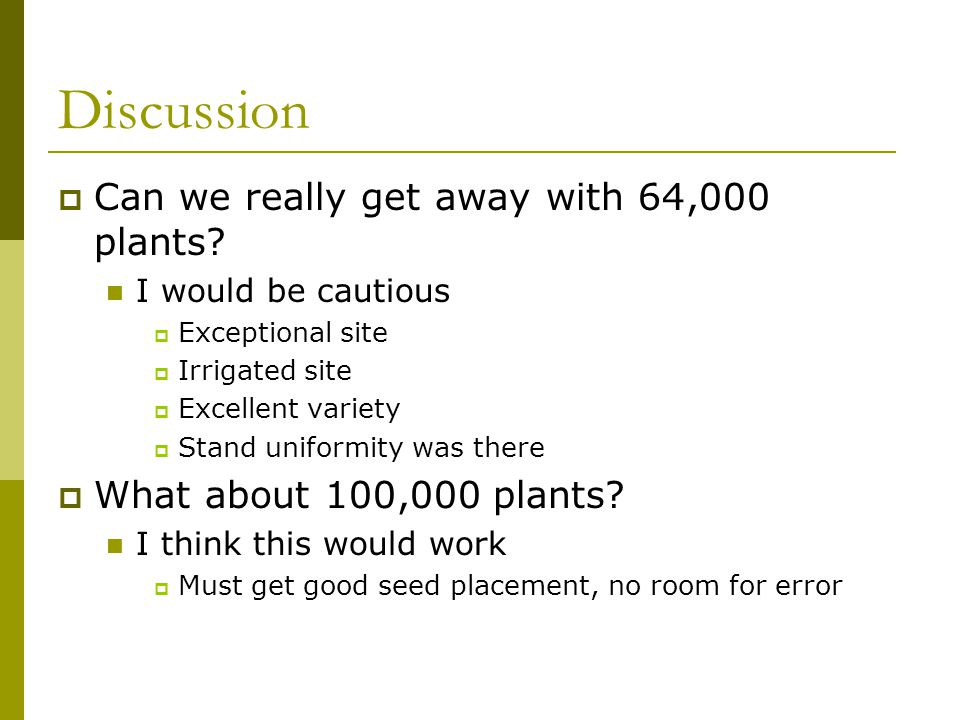 Discussion  Can we really get away with 64,000 plants.