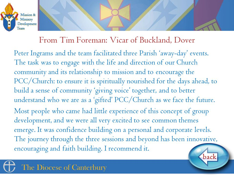 From Tim Foreman: Vicar of Buckland, Dover Peter Ingrams and the team facilitated three Parish 'away-day' events.