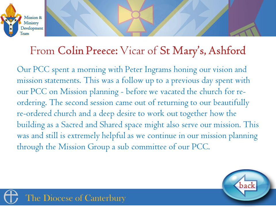 From Colin Preece: Vicar of St Mary's, Ashford Our PCC spent a morning with Peter Ingrams honing our vision and mission statements.