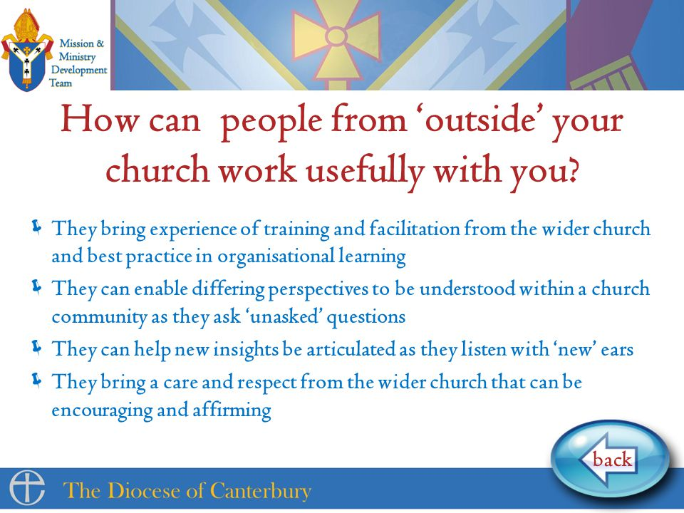 How can people from 'outside' your church work usefully with you.