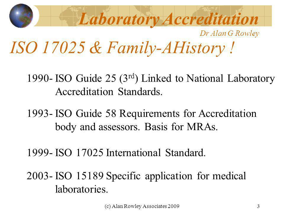 (c) Alan Rowley Associates 20093 ISO 17025 & Family-AHistory .