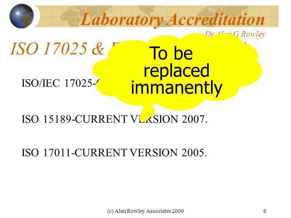 (c) Alan Rowley Associates 20096 ISO 17025 & Family-A-History .