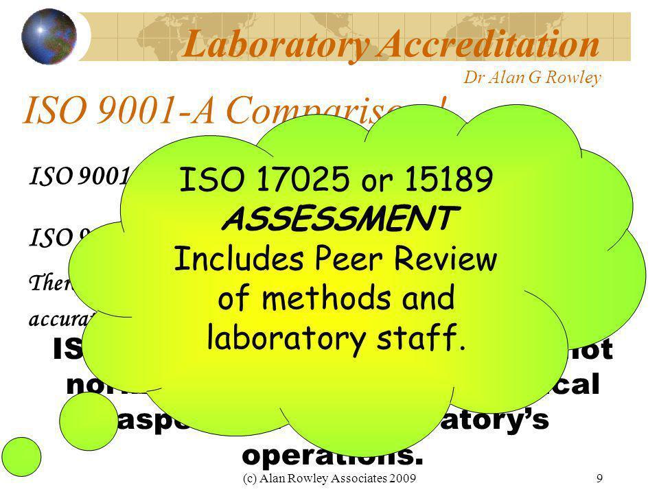 (c) Alan Rowley Associates 20099 ISO 9001-A Comparison .