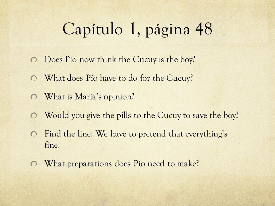 Capítulo 6, página 55-56 What does the priest confess to Pío.