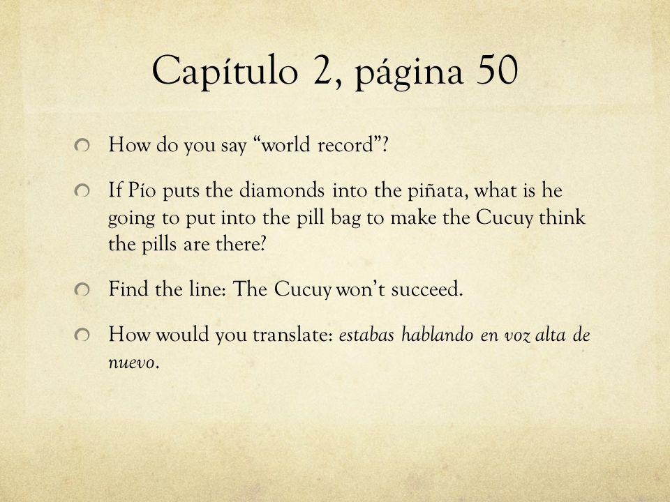 Capítulo 8, página 58-59 So who was the Cucuy in each episode in this book.