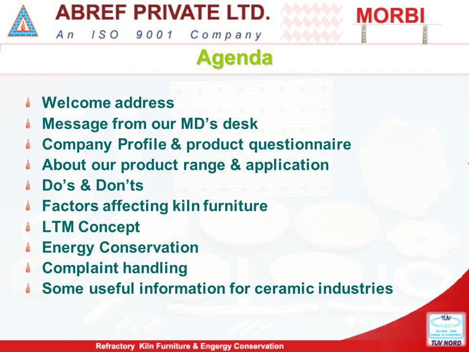 MESSAGE FROM OUR MD's DESK I welcome you all on behalf of the entire team at Abref.