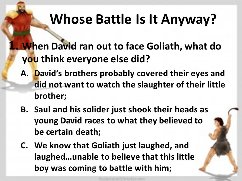 Whose Battle Is It Anyway. 1.