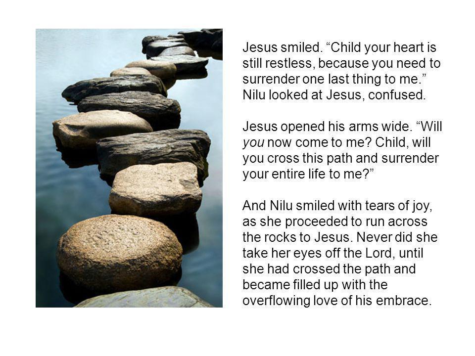 Jesus smiled.