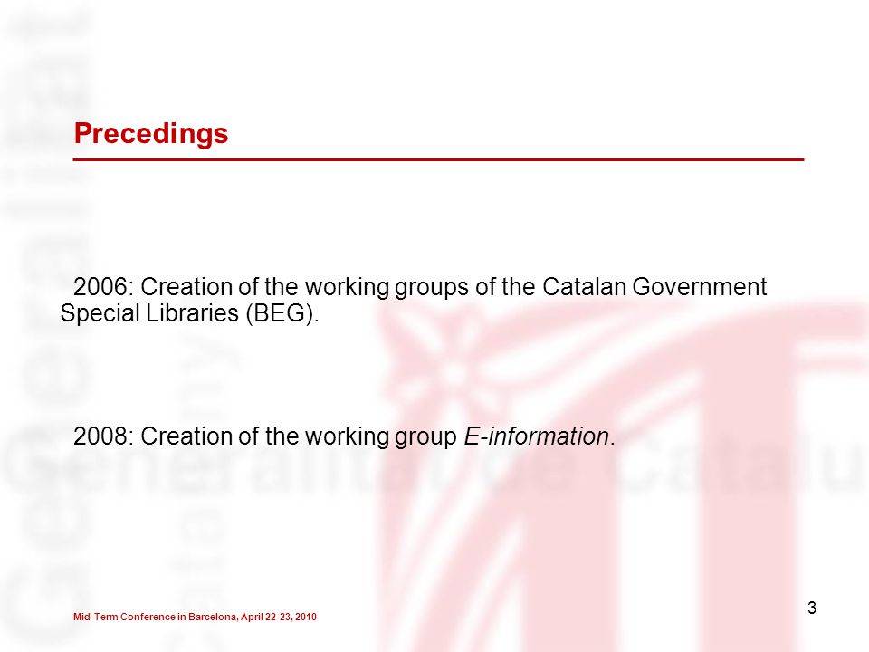 4 Aims of the E-information group  Study the situation of the preservation and conservation of the electronic documentation generated by the Catalan Government.