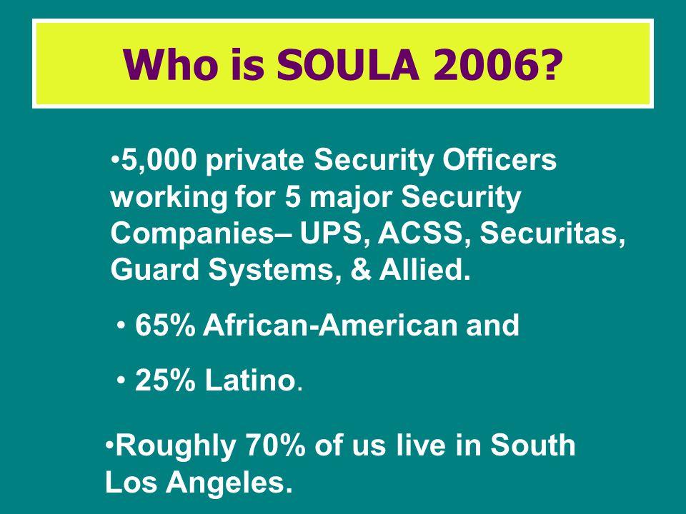 SOULA 2006 SECURITY OFFICERS UNITED IN LOS ANGELES SEIU