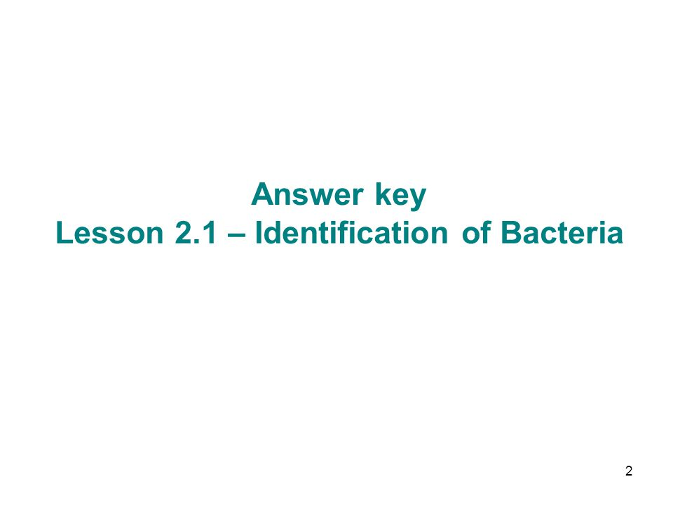 23 Answer key Lesson 2.4 – Susceptibility Tests