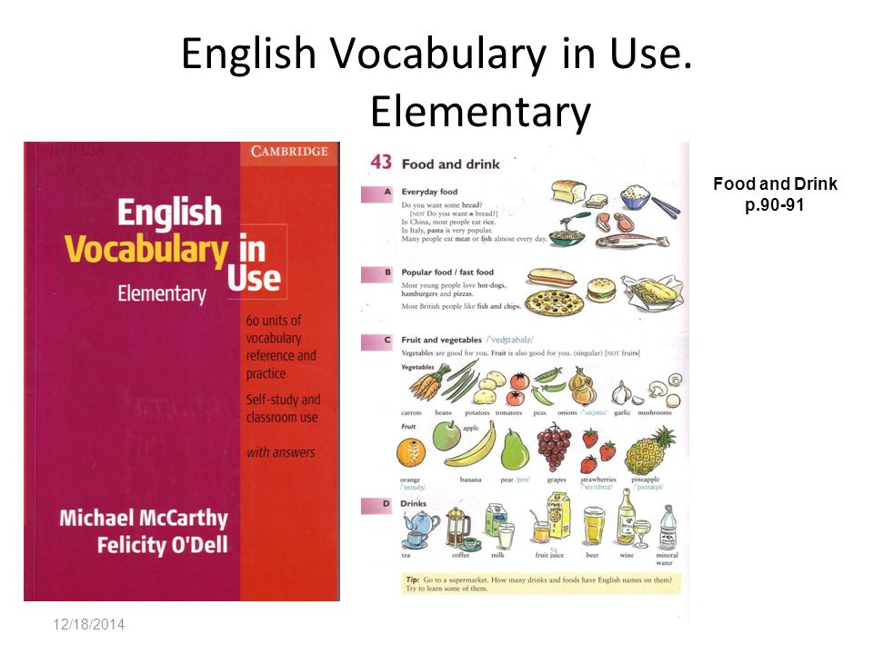 12/18/2014 English Vocabulary in Use. Elementary Food and Drink p.90-91