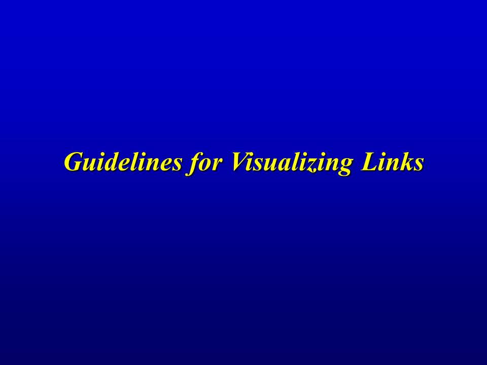 Guidelines for Visualizing Links