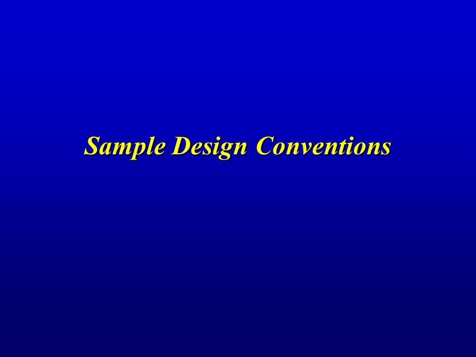 Sample Design Conventions