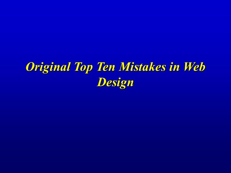 Original Top Ten Mistakes in Web Design