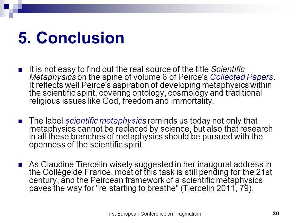 First European Conference on Pragmatism 30 5.