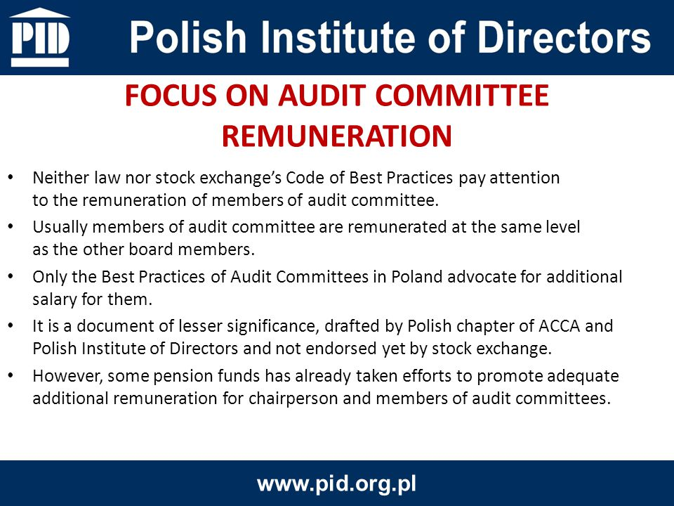 Neither law nor stock exchange's Code of Best Practices pay attention to the remuneration of members of audit committee.