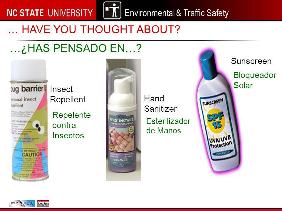 Environmental & Traffic Safety NC State University – Landscaping Safety Program 8 Drink plenty of water, 1 cup every 15 minutes.