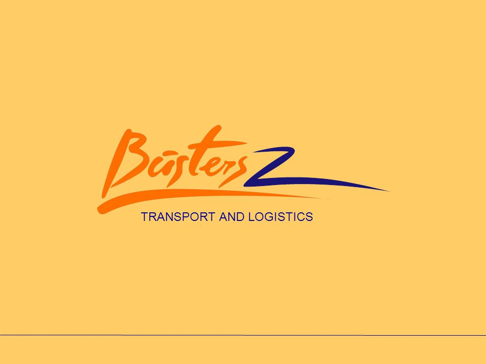 """Company SIA """"Busters Z is transportation company, formed by professionals with more than 10 years experience in transportation and logistics."""