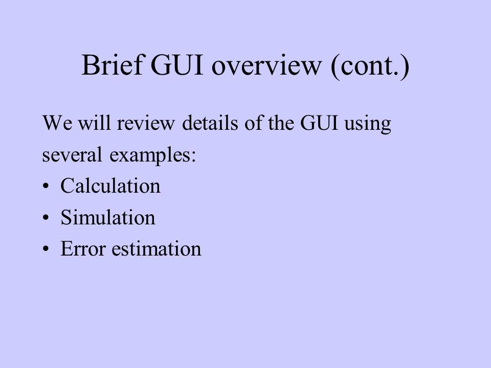 Brief GUI overview Calculating Filmstack parameters Data simulation Error estimation