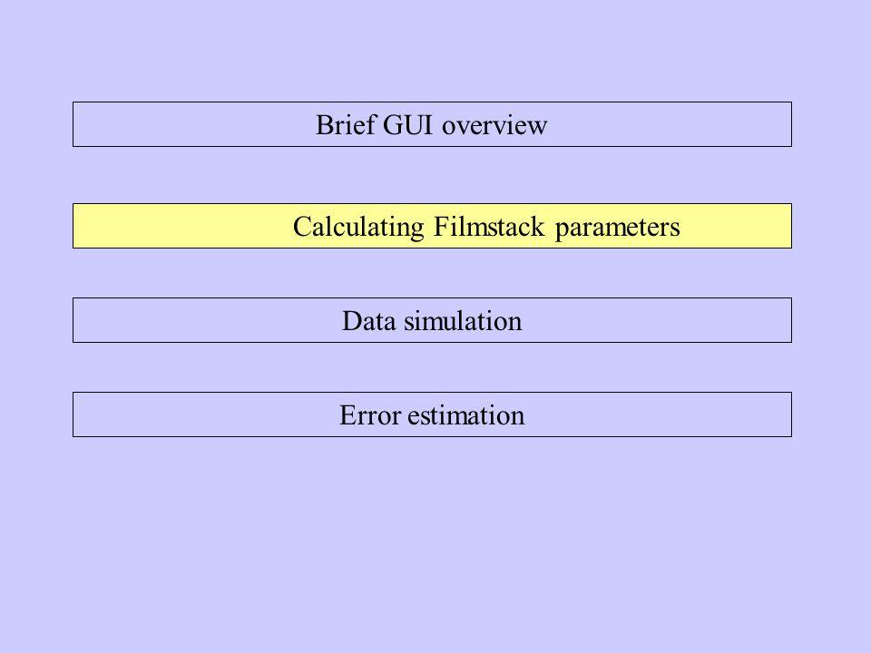 Error estimation Basic error estimation is available in advance version.