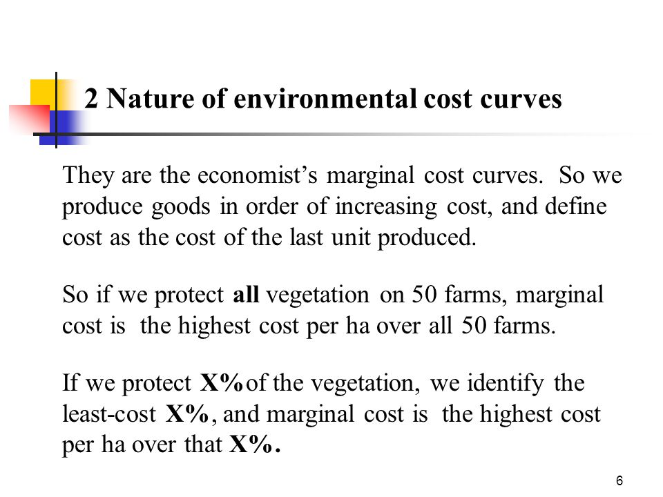 6 2 Nature of environmental cost curves They are the economist's marginal cost curves.