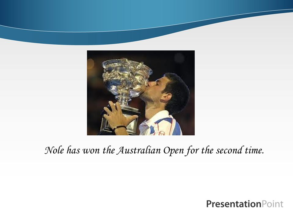 Nole has won the Australian Open for the second time.