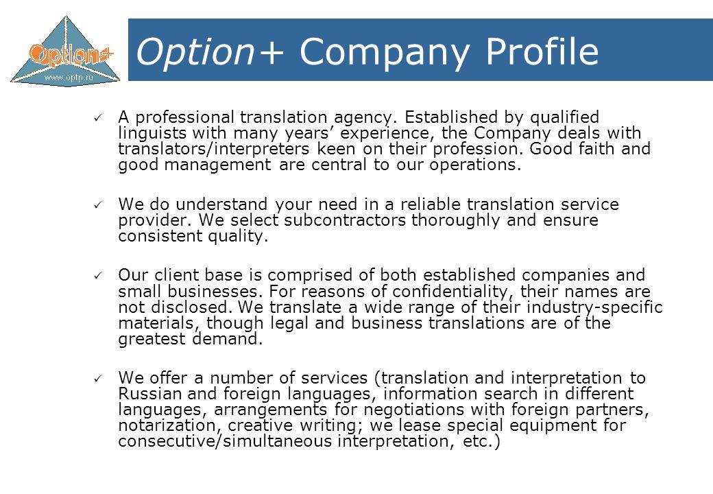 Option+ Company Profile A professional translation agency.