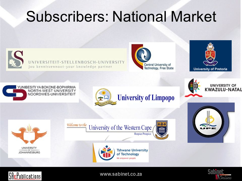 We facilitate access to information www.sabinet.co.za Subscribers: National Market