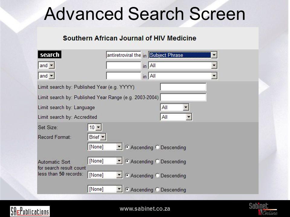 We facilitate access to information www.sabinet.co.za Advanced Search Screen