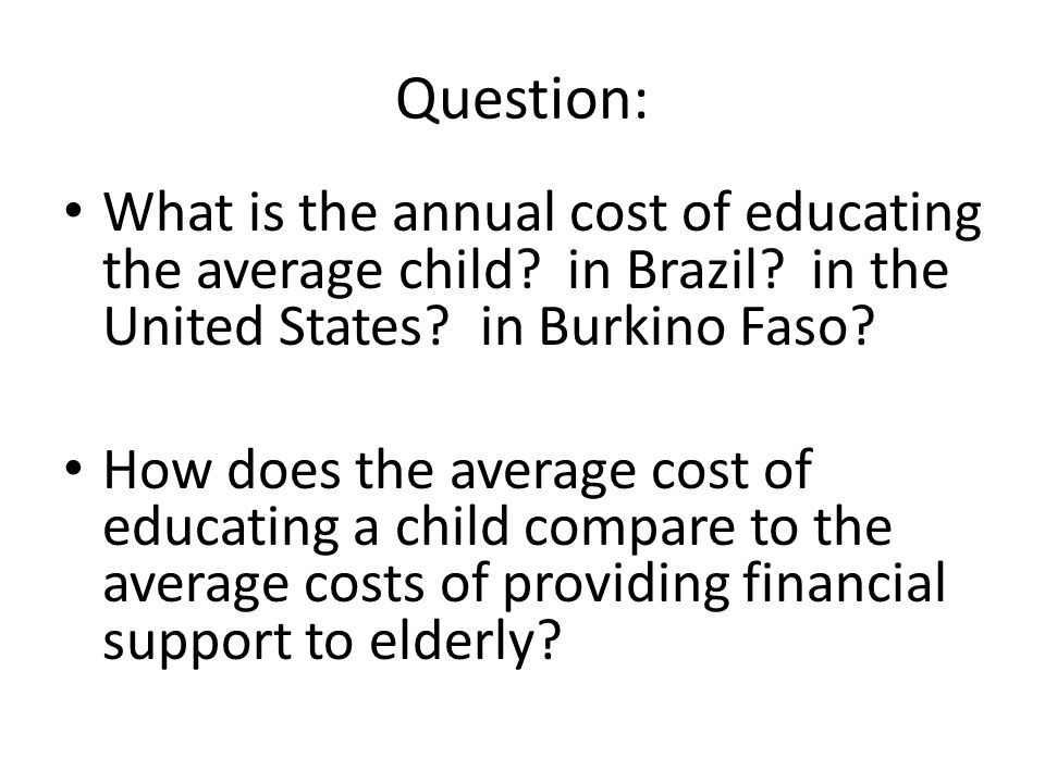 Question: What is the annual cost of educating the average child.