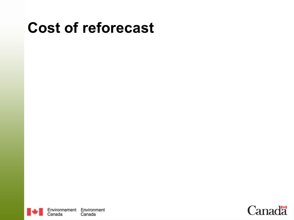 Cost of reforecast