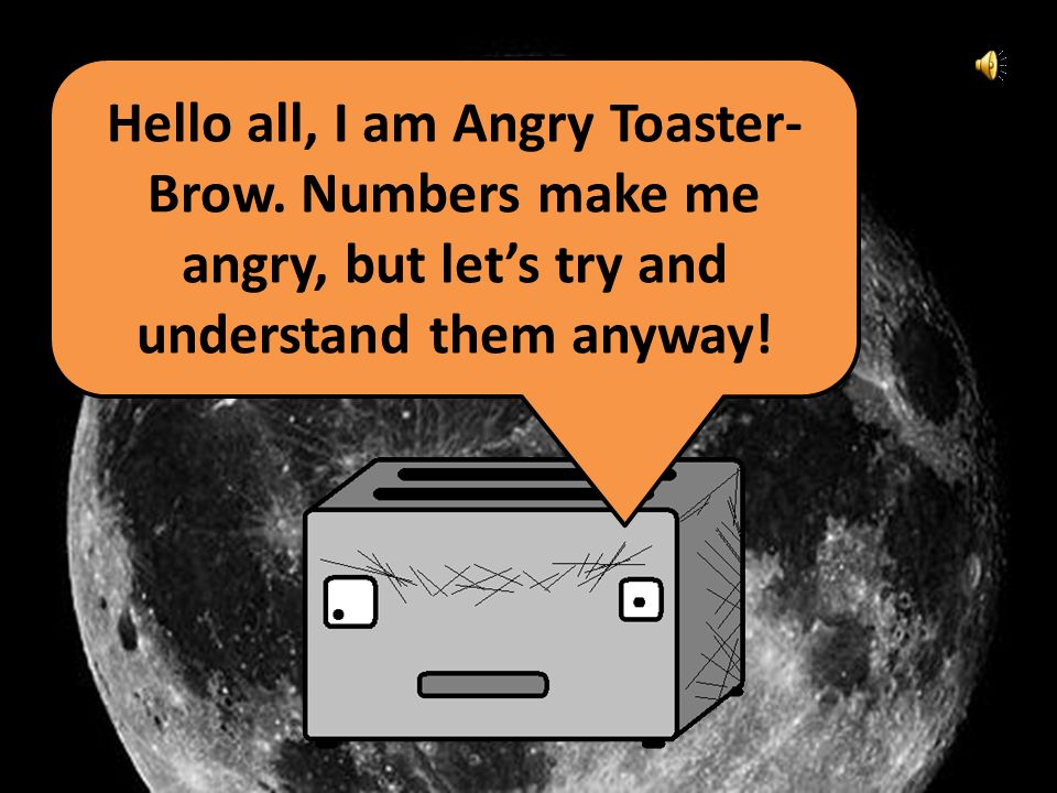 Hello all, I am Angry Toaster- Brow.