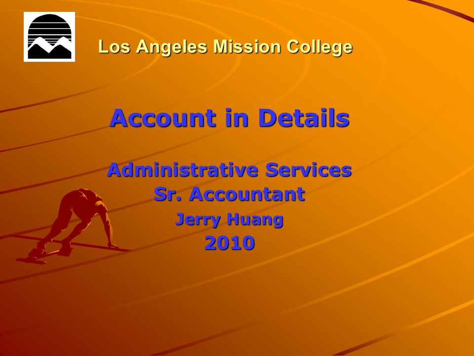 Los Angeles Mission College Account in Details Administrative Services Sr.