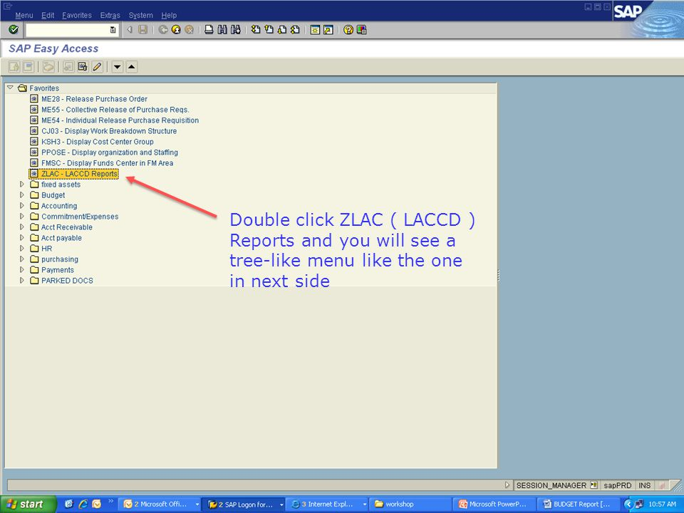 Double click ZLAC ( LACCD ) Reports and you will see a tree-like menu like the one in next side