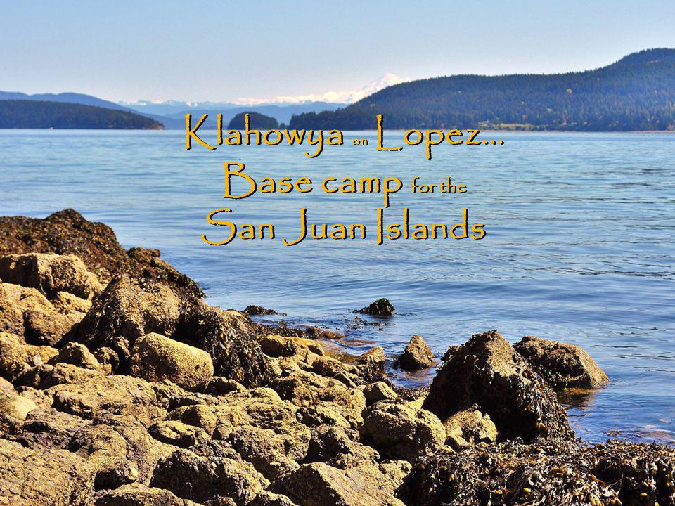 Lopez Village…the island hub F rom the quiet seclusion of Klahowya it's only 4.5 mi.