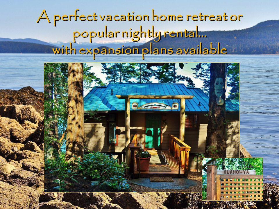 A perfect vacation home retreat or popular nightly rental… with expansion plans available