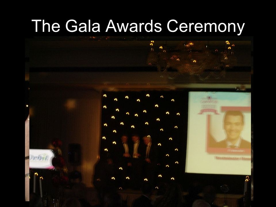 The Gala Awards Ceremony