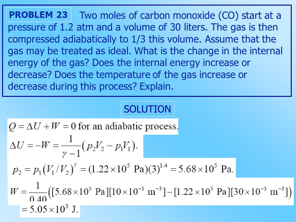Two moles of carbon monoxide (CO) start at a pressure of 1.2 atm and a volume of 30 liters.